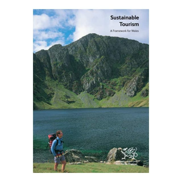 Sustainable tourism a framework for Wales