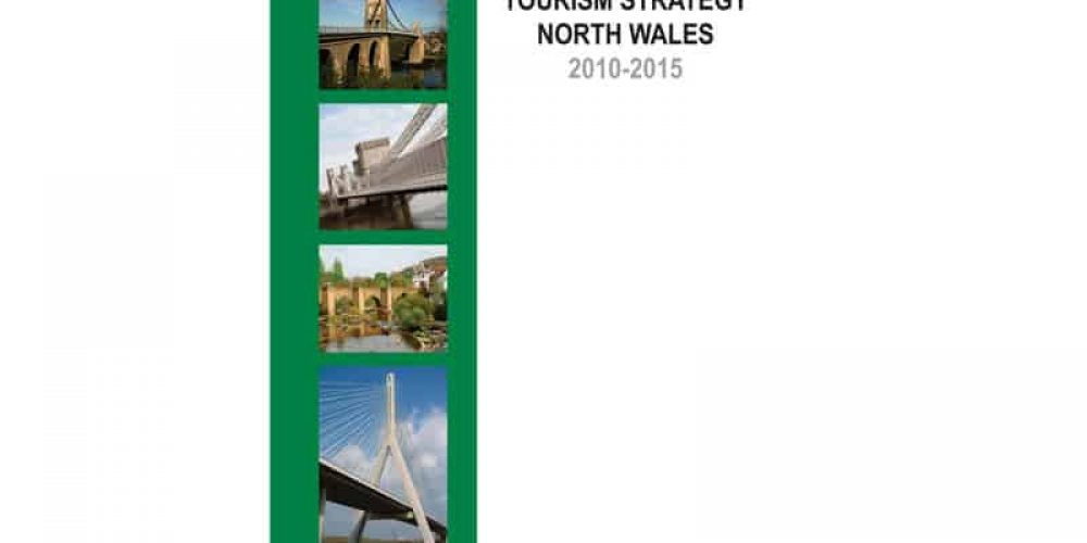 Tourism Strategy North Wales 2010-2015